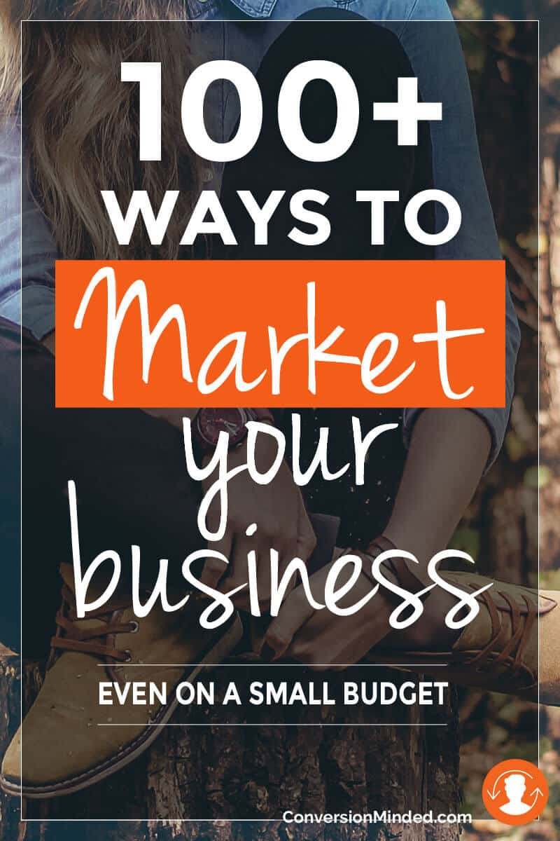 100+ Ways to Market Your Business, Even On a Small Budget | Looking for new ways to market your small business? Whether you're just getting started or have been in business for a while, these tips are for you! I've grouped them in 2 sections: for when you're starting out and when you're ready to take it to the next level. Either way, there's something in here for every entrepreneur and business owner to help build your brand and get more customers. Some are new, some you've tried, and others may not feel right for you and that's okay. With so many ways to market your business, just pick one or two, test them out and tweak as you go. Click through for all the ways!